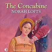 The Concubine | [Norah Lofts]