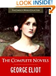 THE COMPLETE NOVELS OF GEORGE ELIOT (...