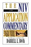 Luke (The NIV Application Commentary) (0310493307) by Bock, Darrell L.