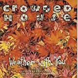 Weather With You von Crowded House  								bei Amazon kaufen