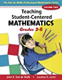 Teaching Student-Centered Mathematics, Volume II: Grades 3-5 with eBook DVD