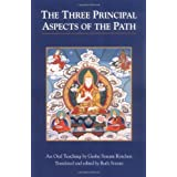 The Three Principal Aspects of the Pathby Geshe Sonam Rinchen