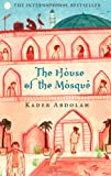 The House of the Mosque Kader Abdolah