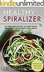 Healthy Spiralizer: 25 Spiralizer Rec...