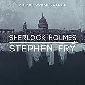 Sherlock Holmes   [Arthur Conan Doyle, Stephen Fry - introductions]