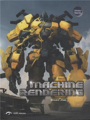 Machine Rendering: The Art of Machine Rendering in the West, Japan and China