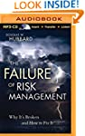 The Failure of Risk Management: Why I...
