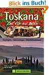 Reisef�hrer Toskana - Zeit f�r das Be...