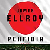 Perfidia: A Novel | [James Ellroy]