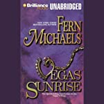 Vegas Sunrise (       UNABRIDGED) by Fern Michaels Narrated by Laural Merlington