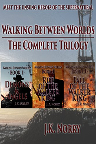 Walking Between Worlds: The Complete Trilogy