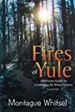 img - for The Fires of Yule: A Keltelven Guide for Celebrating the Winter Solstice book / textbook / text book