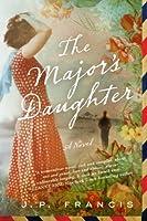The Major's Daughter: A Novel
