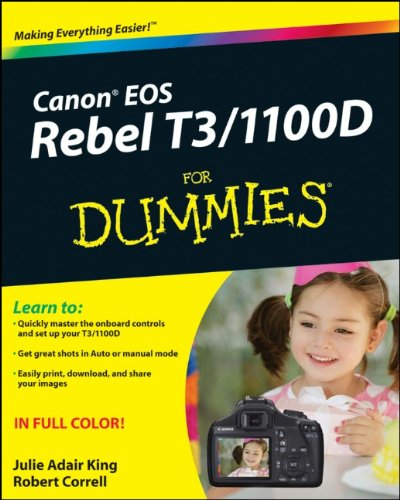 Canon EOS Rebel T3/1100D For Dummies (For Dummies (Computer/Tech))