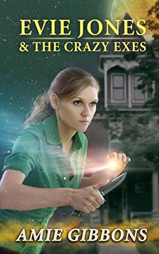 Evie Jones and the Crazy Exes: An Evie Jones Short PDF