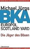 BKA: Die Jäger des Bösen