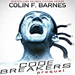 Code Breakers: Prequel | Colin F. Barnes