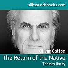 The Return of the Native | Livre audio Auteur(s) : Thomas Hardy Narrateur(s) : Oliver Cotton