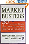 Marketbusters: 40 Strategic Moves Tha...