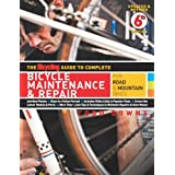 The Bicycling Guide to Complete Bicycle Maintenance & Repair: For Road & Mountain Bikespar Todd Downs