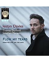Flow My Tears Songs for Lute Viol & Voice