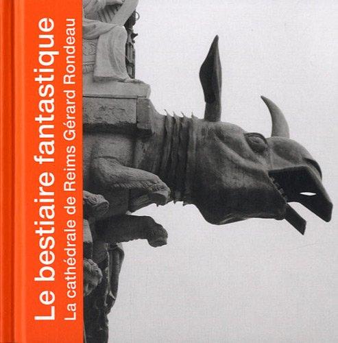 Le bestiaire fantastique : La cathédrale de Reims