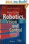Robotics, Vision and Control: Fundame...