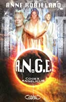 A.N.G.E tome 5: Codex Angelicus