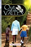 Out of the Valley: Inspirational Novel