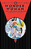 img - for Wonder Woman: The Amazon Princess Archives Vol. 1 (Archive Editions) book / textbook / text book