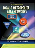 Local and Metropolitan Area Networks (6th Edition) (0130129399) by Stallings, William