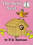 The Best Nest (The Cat in the Hat) Book, Ages 3-7 (0394800516) by Eastman, P. D.