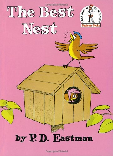 The Best Nest (I Can Read It All by Myself Beginner Books (Hardcover))