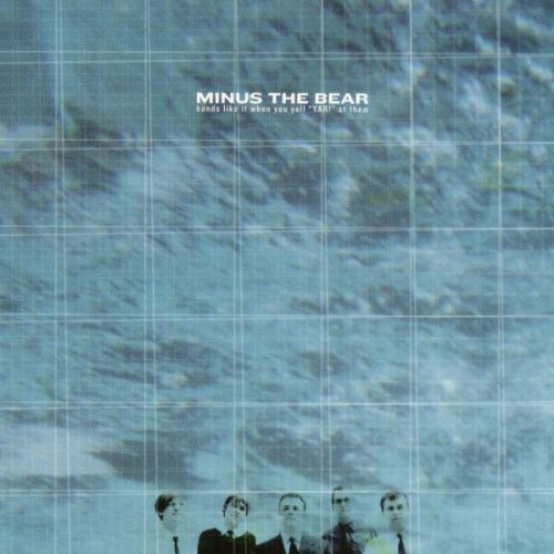 Bands Like It When You Yell Yar at Them, Minus the Bear