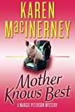 img - for Mother Knows Best (A Margie Peterson Mystery) book / textbook / text book