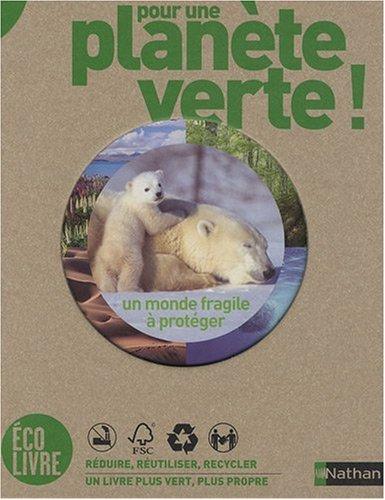 Pour une planète verte !
