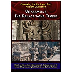 Uttaramerur - The Kailasanatha Temple - Preserving Heritage of an Ancient Civilization