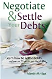 51zbCcmTLYL. SL160  Negotiate and Settle Your Debts: A Debt Settlement Strategy