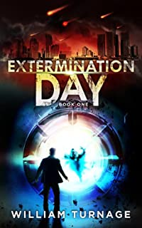 (FREE on 12/8) Extermination Day by William Turnage - http://eBooksHabit.com
