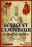 Le Juge et l'Empereur (Le juge Pao enqu�te t. 3)