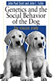 img - for Genetics and the Social Behavior of the Dog book / textbook / text book
