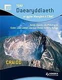 img - for GCSE Geography for Wjec A Core Welsh Edition: TGAU Daearyddiaeth Ar Gyfer Manyleb A Cbac Craidd (WJG) book / textbook / text book