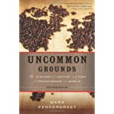 Uncommon Grounds tells the story of coffee from its discovery on a hill in ancient Abyssinia to the advent of Starbucks. In this updated edition of the classic work, Mark Pendergrast reviews the dramatic changes in coffee culture over the past decade...