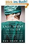 Last Night in the OR: A Transplant Su...