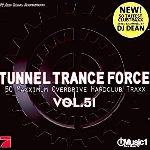Tunnel Trance Force 51