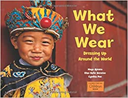 Image result for What to Wear Dressing up Around the World by Maya Ajmera, Elise Derstine, and Cynthia Pon