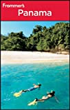 Frommer's Panama (Frommer's Complete Guides)