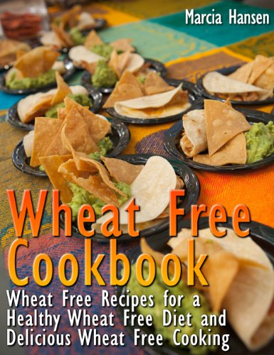 Wheat Free Cookbook: Wheat Free Recipes for a Healthy Wheat Free Diet and Delicious Wheat Free Cooking (Wheat Free Market Baking Mix compare prices)