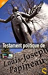 Testament politique de Louis-Joseph P...