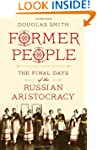 Former People: The Final Days of the...